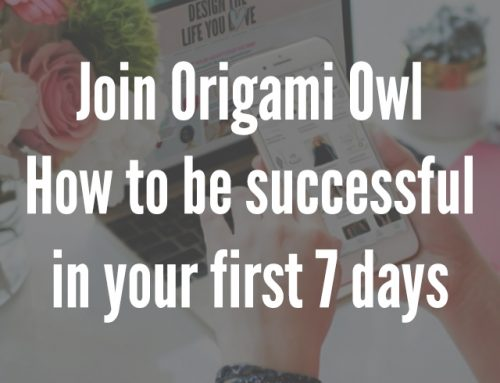 Join Origami Owl – How To Be Successful In Your First 7 Days